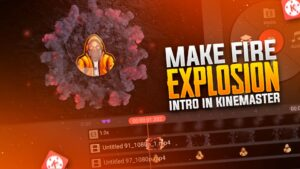 Fire Explosion Kinemaster Intro Template